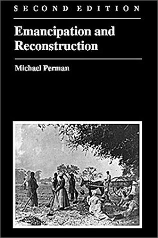 Emancipation and Reconstruction  2nd 2003 (Revised) 9780882959955 Front Cover