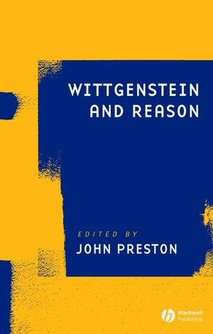 Wittgenstein and Reason   2008 9781405180955 Front Cover