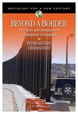 Beyond a Border The Causes and Consequences of Contemporary Immigration  2010 edition cover