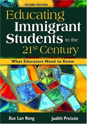 Educating Immigrant Students in the 21st Century What Educators Need to Know 2nd 2009 edition cover