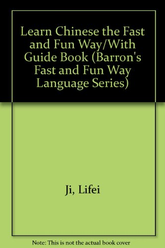 Learn Chinese the Fast and Fun Way/With Guide Book:  2008 edition cover