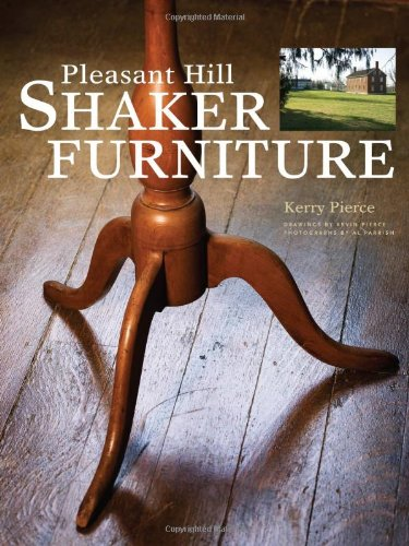 Pleasant Hill Shaker Furniture   2007 9781558707955 Front Cover