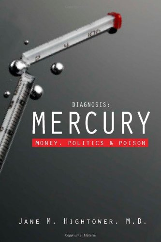 Diagnosis - Mercury Money, Politics, and Poison 2nd 2009 edition cover