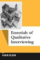 Essentials of Qualitative Interviewing   2011 edition cover