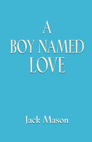 A Boy Named Love:   2011 edition cover