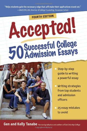 Accepted! 50 Successful College Admission Essays  4th 2011 9781932662955 Front Cover