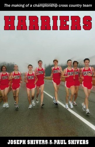 Harriers The Making of a Championship Cross Country Team  2006 9781932802955 Front Cover