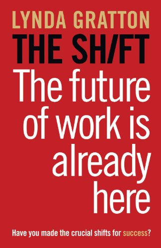 Shift The Future of Work Is Already Here  2011 edition cover