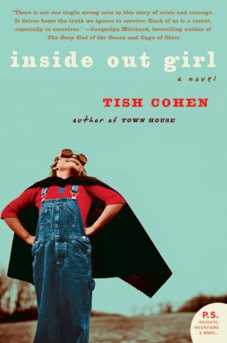 Inside Out Girl A Novel  2008 9780061452956 Front Cover