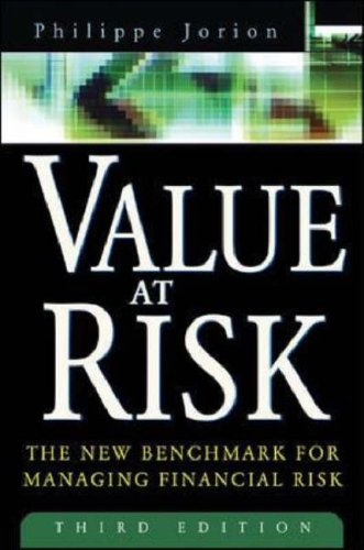 Value at Risk The New Benchmark for Managing Financial Risk 3rd 2007 (Revised) edition cover