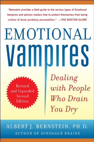 Emotional Vampires Dealing with People Who Drain You Dry 2nd 2012 (Revised) edition cover