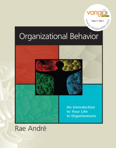 Organizational Behavior An Introduction to Your Life in Organizations  2008 9780131854956 Front Cover