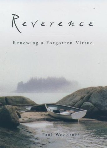 Reverence Renewing a Forgotten Virtue  2001 edition cover