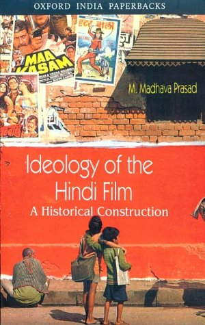 Ideology of the Hindi Film A Historical Construction  2000 edition cover