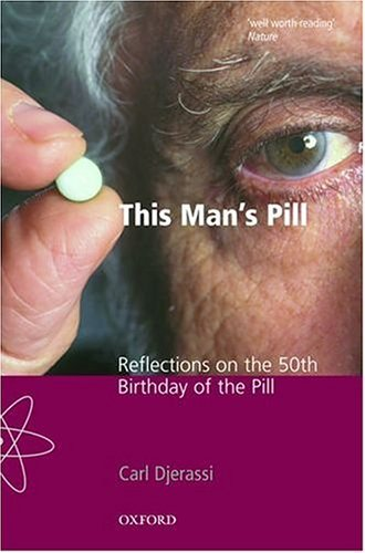 This Man's Pill Reflections on the 50th Birthday of the Pill  2003 edition cover