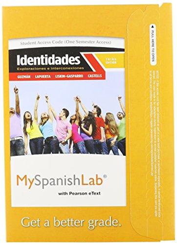 MySpanishLab with Pearson EText -- Access Card -- for Identidades Exploraciones e Interconexiones (one Semester Access) 3rd 2013 edition cover