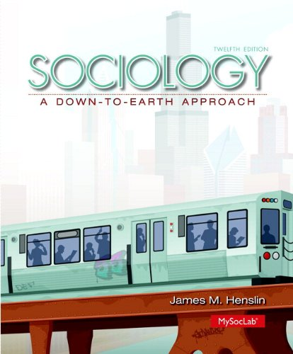 Sociology A down-To-Earth Approach Plus NEW Mysoclab with Pearson EText -- Access Card Package 12th 2014 edition cover