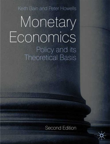 Monetary Economics Policy and Its Theoretical Basis 2nd 2009 (Revised) 9780230205956 Front Cover