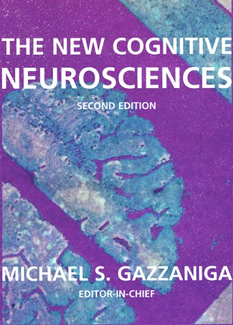 New Cognitive Neurosciences  2nd 2000 9780262071956 Front Cover