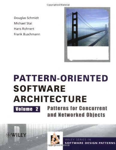 Pattern-Oriented Software Architecture, Patterns for Concurrent and Networked Objects  2nd 2001 edition cover