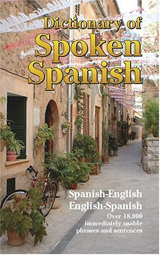 Dictionary of Spoken Spanish  N/A 9780486204956 Front Cover