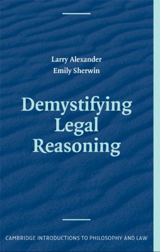 Demystifying Legal Reasoning   2008 9780521703956 Front Cover