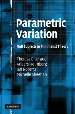 Parametric Variation Null Subjects in Minimalist Theory  2010 9780521886956 Front Cover