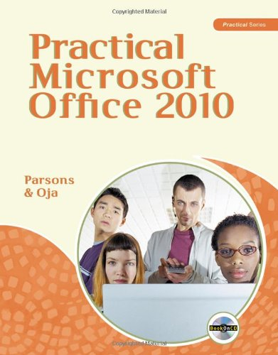 Practical Microsoft Office 2010   2011 9780538745956 Front Cover
