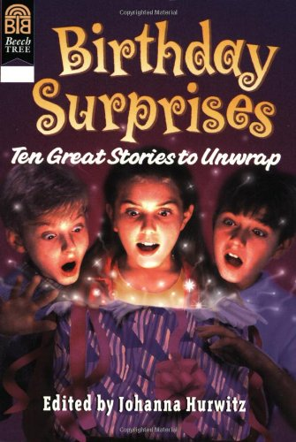 Birthday Surprises Ten Great Stories to Unwrap  1998 edition cover