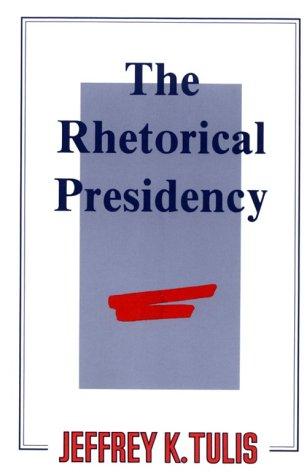 Rhetorical Presidency   1989 edition cover