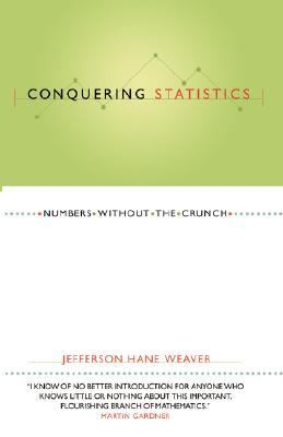 Conquering Statistics Numbers Without the Crunch N/A 9780738204956 Front Cover
