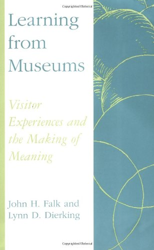 Learning from Museums Visitor Experiences and the Making of Meaning  2000 edition cover