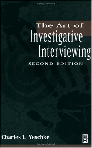Art of Investigative Interviewing  2nd 2002 (Revised) edition cover