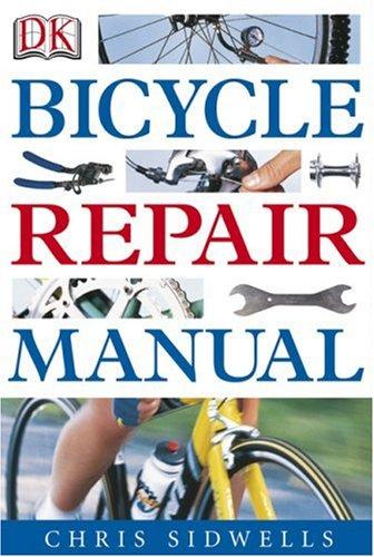 Bicycle Repair Manual   2004 (Revised) edition cover