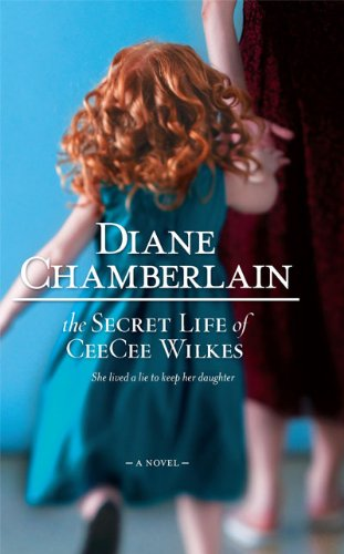 Secret Life of CeeCee Wilkes   2006 edition cover