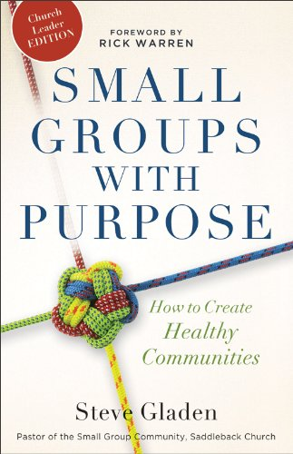 Small Groups with Purpose How to Create Healthy Communities N/A edition cover