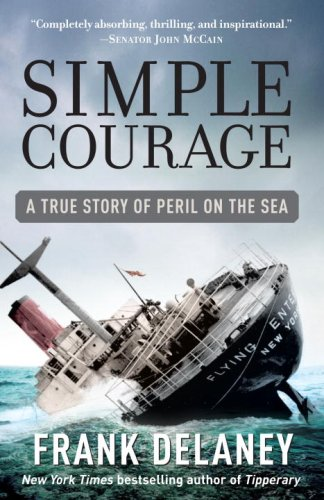Simple Courage A True Story of Peril on the Sea N/A edition cover
