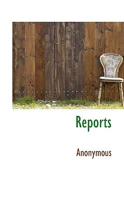 Reports N/A 9781115394956 Front Cover