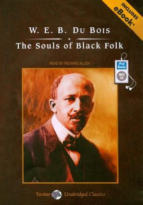 The Souls of Black Folk:  2008 9781400159956 Front Cover