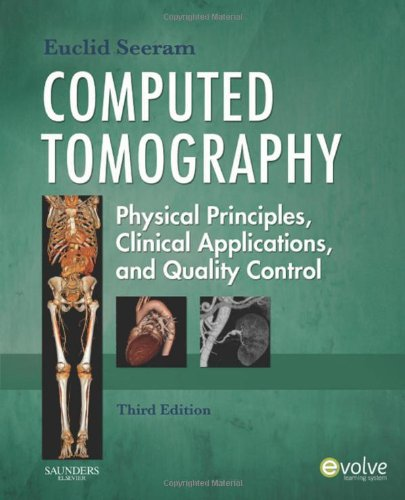Computed Tomography Physical Principles, Clinical Applications, and Quality Control 3rd 2008 edition cover