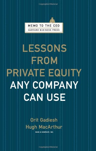 Lessons from Private Equity Any Company Can Use   2008 edition cover