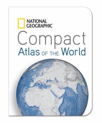 National Geographic Compact Atlas of the World   2012 edition cover