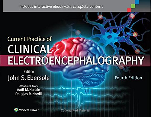 Current Practice of Clinical Electroencephalography  4th 2014 (Revised) edition cover