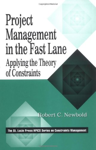 Project Management in the Fast Lane Applying the Theory of Constraints Management  1998 edition cover