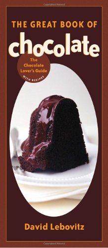 Great Book of Chocolate The Chocolate Lover's Guide with Recipes  2004 edition cover