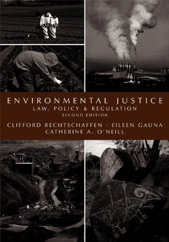Environmental Justice Law, Policy and Regulation 2nd 2009 edition cover