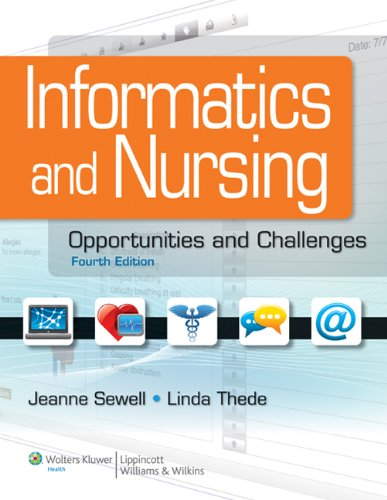 Informatics and Nursing Opportunities and Challenges 4th 2013 (Revised) edition cover