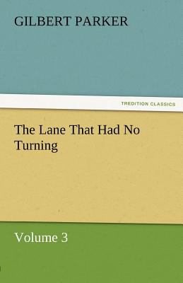 Lane That Had No Turning, Volume 3  N/A 9783842461956 Front Cover