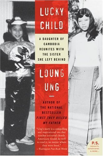 Lucky Child A Daughter of Cambodia Reunites with the Sister She Left Behind N/A edition cover