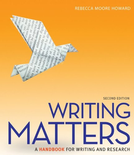 Writing Matters - A Handbook for Writing and Research  2nd 2014 9780073405957 Front Cover